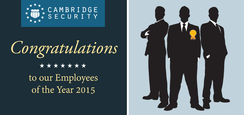 Cambridge Security 2015 Security Officers of the year
