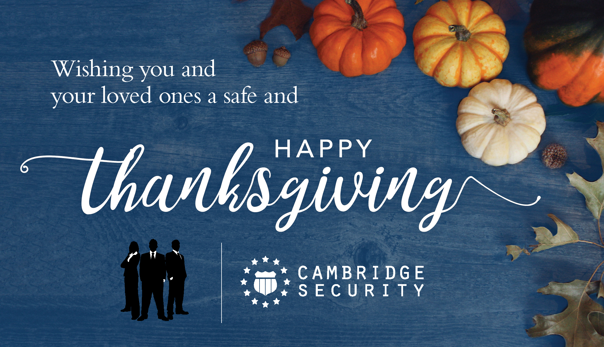 Happy Thanksgiving 2018, Cambridge Security Services